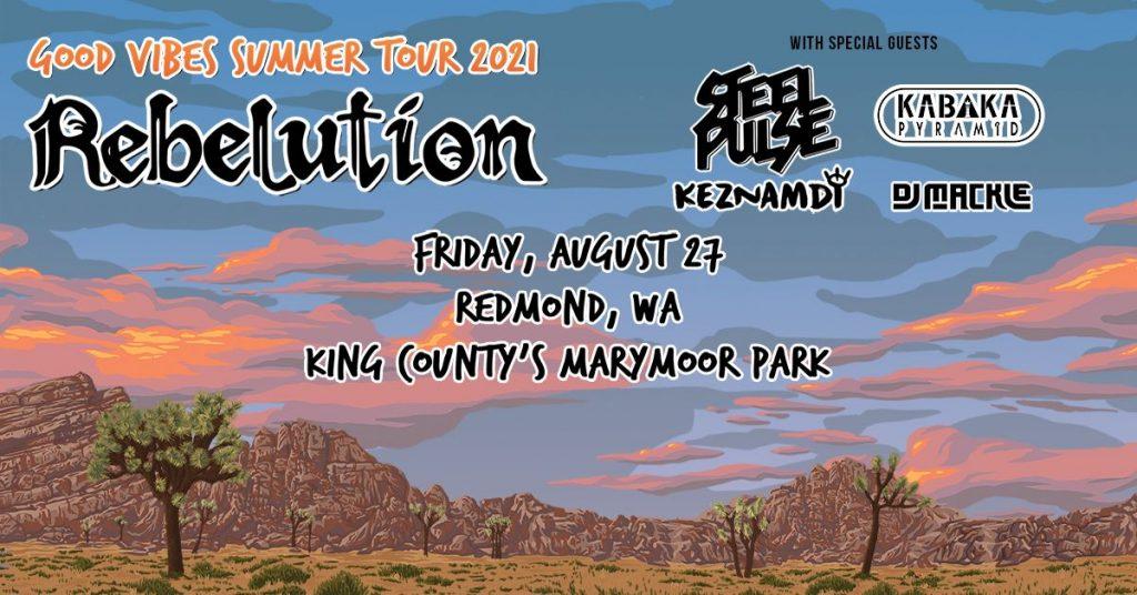 rebelution seattle august 27 2021